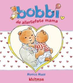 BOBBI DE ALLERLIEFSTE MAMA - MAAS, MONICA - 9789020684315