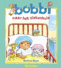 BOBBI NAAR HET ZIEKENHUIS - MAAS, MONICA - 9789020684636