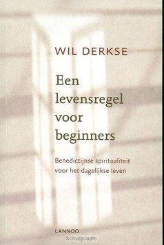 EEN LEVENSREGEL VOOR BEGINNERS - DERKSE - 9789020941845