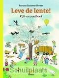 LEVE DE LENTE! - BERNER, ROTRAUT SUSANNE - 9789020960433