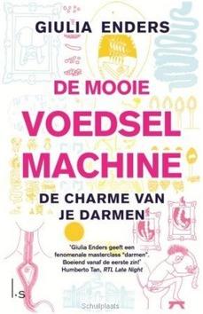 DE MOOIE VOEDSELMACHINE - ENDERS, GIULIA - 9789021017495