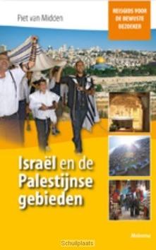 ISRAEL EN DE PALESTIJNSE GEBIEDEN - MIDDEN, P. VAN - 9789021142982