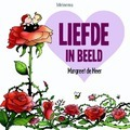 LIEFDE IN BEELD - HEER, MARGREET DE - 9789021170404