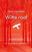 WITTE RAAF - LIEMT, FLOOR VAN - 9789021415192