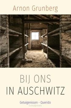 BIJ ONS IN AUSCHWITZ - GRUNBERG, ARNON - 9789021420042