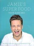 JAMIE'S SUPER FOOD VOOR ELKE DAG - OLIVER, JAMIE - 9789021560649