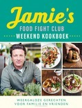 JAMIE'S FOOD FIGHT CLUB WEEKEND KOOKBOEK - OLIVER, JAMIE - 9789021572048