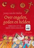 OVER ENGELEN, GODEN EN HELDEN - MOLEN, JANNY VAN DER - 9789021665269