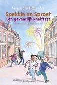 EEN GEVAARLIJK KNALFEEST - HOLLANDER, VIVIAN DEN - 9789021673035