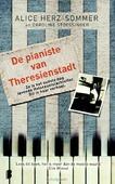 DE PIANISTE VAN THERESIENSTADT - HERZ-SOMMER, ALICE / STOESSINGER, CAROLI - 9789022569832