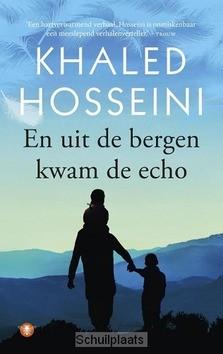EN UIT DE BERGEN KWAM DE ECHO - HOSSEINI, KHALED - 9789023489900
