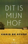 DIT IS MIJN HOF - STOOP, CHRIS DE - 9789023493211