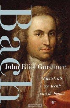 BACH - GARDINER, JOHN ELIOT - 9789023497608