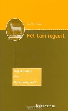 HET LAM REGEERT - MULDER - 9789023907213
