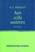 AAN STILLE WATEREN - TROOST - 9789023916123