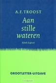 AAN STILLE WATEREN (GROTE LETTER) - TROOST - 9789023916123