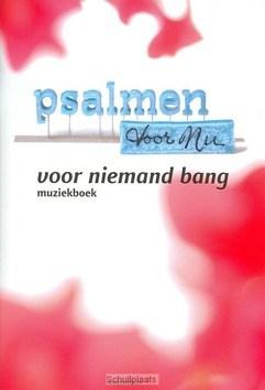 VOOR NIEMAND BANG - PSALMEN VOOR NU - 9789023917564