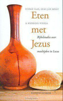ETEN MET JEZUS - PAAS, ROEST, WIERDA - 9789023920816