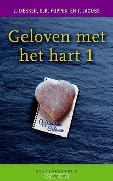 GELOVEN MET HET HART - DEKKER, L. - 9789023920991