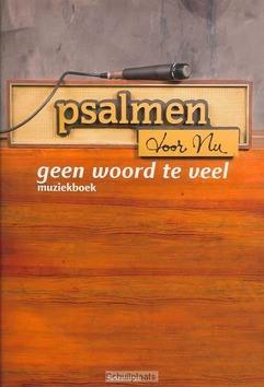 PSALMEN VOOR NU / GEEN WOORD TE VEEL - 9789023922377