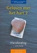 GELOVEN MET HET HART 2 HANDLEIDING - VERBOOM - 9789023923657