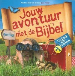 JOUW AVONTUUR MET DE BIJBEL - SELLES-TEN BRINKE, NIESKE - 9789023923770