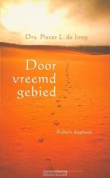 DOOR VREEMD GEBIED - JONG, P.L. DE - 9789023925590