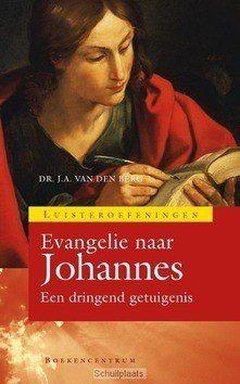 EVANGELIE VAN JOHANNES - BERG, J.A. VAN DEN - 9789023926917