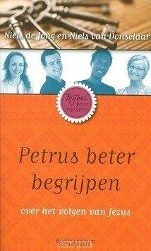 PETRUS BETER BEGRIJPEN - JONG, NIELS DE - 9789023926955