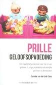 PRILLE GELOOFSOPVOEDING - KOOT-DEES, DANIELLE VAN DE - 9789023927099