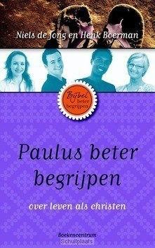PAULUS BETER BEGRIJPEN - JONG, NIELS DE / BOERMAN, HENK - 9789023927600