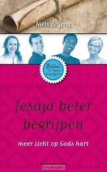 JESAJA BETER BEGRIJPEN - JONG, NIELS DE - 9789023927921