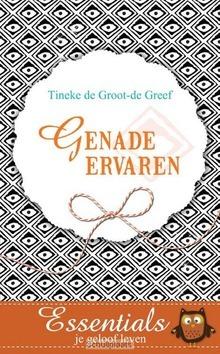 GENADE ERVAREN - GROOT - DE GREEF, TINEKE DE - 9789023928195