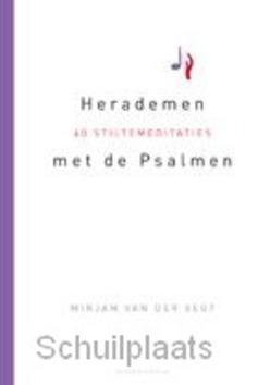 HERADEMEN MET DE PSALMEN - VEGT, MIRJAM VAN DER - 9789023928751