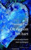 DE SLAG OM HET HART - PAUL, HERMAN - 9789023950189