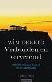 VERBONDEN EN VERVREEMD - DEKKER, WIM - 9789023950417