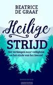 HEILIGE STRIJD - GRAAF, BEATRICE DE - 9789023950592