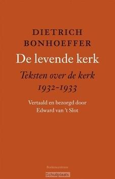 DE LEVENDE KERK - BONHOEFFER, DIETRICH - 9789023950851