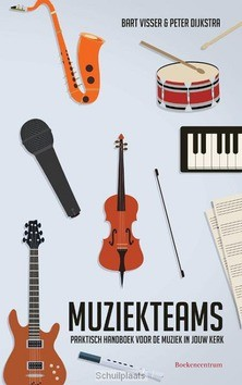 MUZIEKTEAMS - VISSER, BART; DIJKSTRA, PETER - 9789023950882