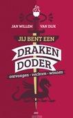 JIJ BENT EEN DRAKENDODER - DIJK, JAN-WILLEM VAN - 9789023952398
