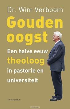 GOUDEN OOGST - VERBOOM, PROF DR W - 9789023954071