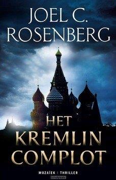 HET KREMLIN COMPLOT - ROSENBERG, JOEL C. - 9789023954736
