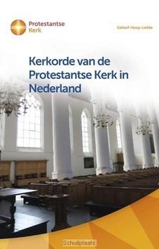 KERKORDE EN GENERALE REGELINGEN VAN DE P - PROTESTANTSE KERK - 9789023955573