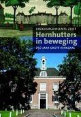 HERNHUTTERS IN BEWEGING - EGAS, JAN; HEIJST, JAAP VAN - 9789023955634