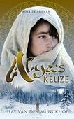 ALYA'S KEUZE - MUNCKHOF, HAY VAN DEN - 9789023955870