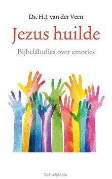 JEZUS HUILDE - VEEN, H.J. VAN DER - 9789023955924