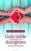 GODS LIEFDE DOORGEVEN - SELLES-TEN BRINKE, NIESKE - 9789023956525