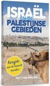 ISRAEL EN DE PALESTIJNSE GEBIEDEN - MIDDEN, PIET VAN - 9789023956853