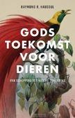 GODS TOEKOMST VOOR DIEREN - HAUSOUL, RAYMOND R. - 9789023957188