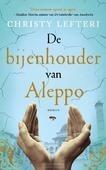 DE BIJENHOUDER VAN ALEPPO - LEFTERI, CHRISTY - 9789023957775